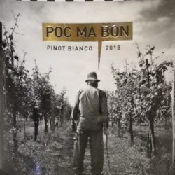 Poc Ma Bon, superbo Pinot Bianco di Tarlao